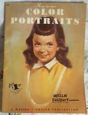 How to Use Color in Portraits by Merlin Enabnit WALTER FOSTER #65