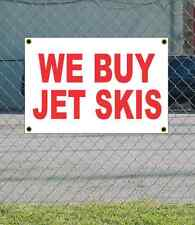 2x3 WE BUY JET SKIS Red & White Banner Sign NEW Discount Size & Price FREE SHIP
