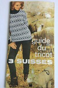 CATALOGUE TRICOT LES 3 SUISSES 1963