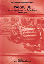 The Rolls-Royce Heritage Trust: Parkside: Armstrong Siddeley to Rolls-Royce