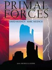 David Muench Signature: Primal Forces by David Muench (2000, Hardcover)