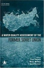 Water Quality Assessment of the Former Soviet Union (1998, Hardcover)