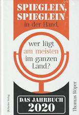 SPIEGLEIN , SPIEGLEIN IN DER HAND ... - Das Jahrbuch 2020 - Thomas Röper - NEU