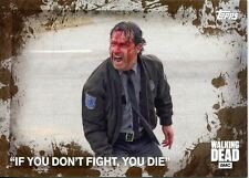 """Walking Dead Season 5 Mud Parallel Base Card #91 """"IF YOU DON'T FIGHT, YOU DIE"""""""