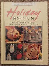 Holiday Food Fun Cookbook 1993 Hard Back Book Party Recipes Halloween Christmas