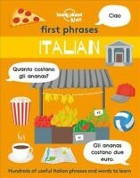 First Phrases - Italian, Paperback by Lonely Planet Kids (COR); Mansfield, An...