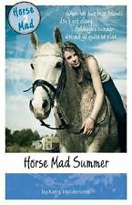Horse Mad Summer (Horse Mad Series) by Helidoniotis, Kathy