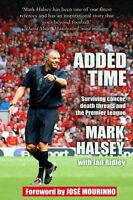 Added Time: Surviving Cancer, Death Threats and the Premier League by Ian Ridley