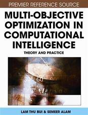 Multi-Objective Optimization in Computational Intelligence : Theory and...