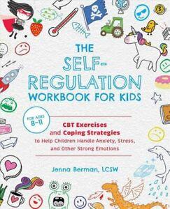 The Self-regulation Workbook For Kids CBT Exerc... 9781646041831 | Pre Order