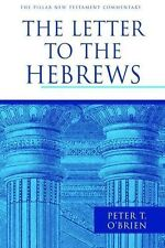 The Letter to the Hebrews by Peter T. O'Brien (Hardback, 2010)