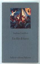 CAMILLERI ANDREA UN FILO DI FUMO SELLERIO 1998 I° EDIZ. IL CASTELLO 102