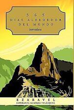 365 Dias Alrededor Del Mundo : Intercultura by Ezaravel (2010, Hardcover)