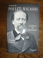 Auguste POULET-MALASSIS l'éditeur de Baudelaire 284 pages
