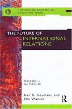 The Future of International Relations: Masters in the Making (New Inte-ExLibrary
