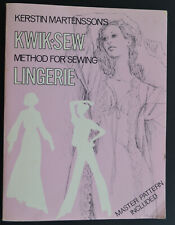 KWIK SEW METHOD FOR SEWING LINGERIE BOOK by Kerstin Martensson patterns included