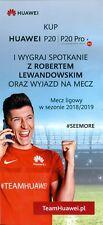 ROBERT LEWANDOWSKI - HUAWEI P20 l P20 PRO - POLISH PROMO ADVERT FOLDER AD