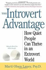The Introvert Advantage: How to Thrive in an Extrovert World-Martin Olsen Lany