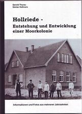 Hollriede Entstehung einer Moorkolonie Westerstede  Thurau  Ammerland Chronik