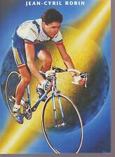 CYCLISME carte JEAN CYRIL ROBIN  (equipe CASTORAMA ) 1992