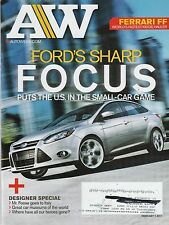 AutoWeek Feb 7, 2011 Ford Focus - Ferrari FF - Audi R8 V10 - Escort RS Cosworth