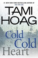 Cold Cold Heart by Tami Hoag (2015, Hardcover)