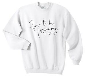 Soon To Be Mummy Jumper Sweatshirt Perfect Cute Gift Baby Shower Pregnancy Mum