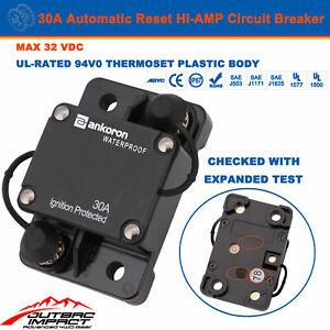 30A Circuit Breaker Hi AMP  Automatic Auto Reset IP67 W/proof 12V 32V Fuse