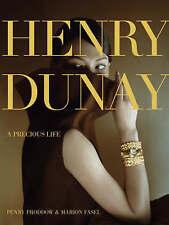 Henry Dunay: Un précieux de la vie par Penny proddow: WH1-R5: HB952: Nouveau Livre