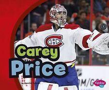 NEW Carey Price (Canadian Biographies) by Jennifer Sutoski