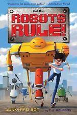 Robots Rule: The Junkyard Bot : Robots Rule, Book 1 by C. J. Richards (2016,...