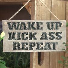 Wake Up Kick Ass Repeat - Handmade Wooden Sign Fitness Gift Motivational Message