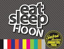 EAT SLEEP HOON VINYL DECAL STICKER HOONIGAN DRIFT KEN RACE BLOCK LOW AWD ILLEST