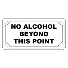 No Alcohol Beyond This Point Retro Vintage Style Metal Sign - 8 In X 12 In