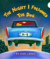 The Night I Followed the Dog Laden, Nina VeryGood