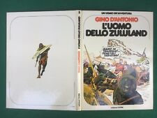 Gino D'ANTONIO - L'UOMO DELLO ZULULAND Un uomo un'avventura n.2 Cepim (1976) OTT