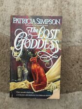 The Lost Goddess  Patricia Simpson