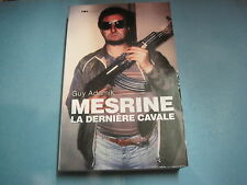 Jacques MESRINE/ Guy ADAMIK: Mesrine la dernière cavale
