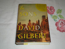 And Sons : A Novel by David Gilbert       *SIGNED*