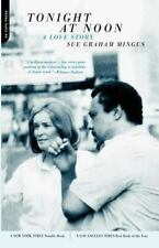 Tonight At Noon: A Love Story: By Mingus, Sue Graham