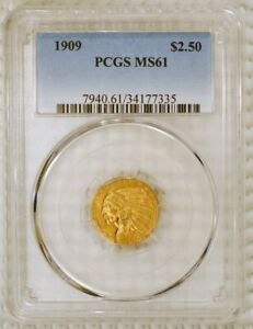 1909 $2.50 Indian Head U.S. Quarter Eagle Gold Coin Graded MS 61 by PCGS