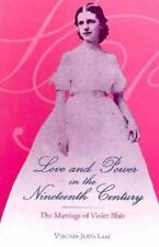 Love and Power in the Nineteenth Century: The Marriage of Violet Blair-ExLibrary