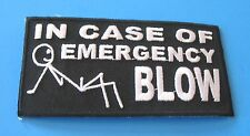 IN CASE OF EMERGENCY BLOW FUNNY BIKER IRON ON PATCH