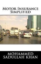 Motor Insurance Simplified by Mohammed Khan (2015, Paperback)