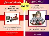 Singer 20 Toy Child Sewing Machine COLLECTOR'S GUIDE & USER'S GUIDE