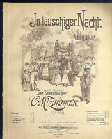 """"""" In lauschiger Nacht """" Walzer von C.M. Ziehrer  alte Noten übergroß"""