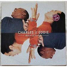 CHARLES & EDDIE - Would i lie to you - LP VINYL SINGLE 12