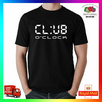 Club O'Clock Tee Tshirt T-Shirt Funny Mens Lads Drinking Clubber Party EDM House