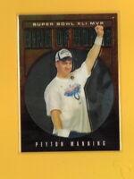 38173 PEYTON MANNING 2007 TOPPS CHROME RING OF HONOR SUPER BOWLXLI MVP #RH41PM