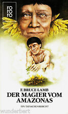 *~ Der MAGIER vom AMAZONAS - F. Bruce LAMB tb (1985)